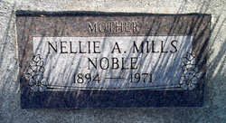 Nellie A <I>Mills</I> Noble