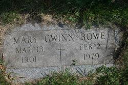 Mary <I>Gwinn</I> Bowe