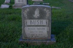 Bessie <I>Taylor</I> Bush
