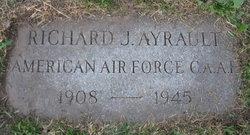 Sgt Richard J Ayrault