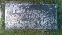 Dolly Sarah <I>Andrews</I> Field
