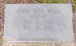 Annie Bell <I>Wells</I> Heflin