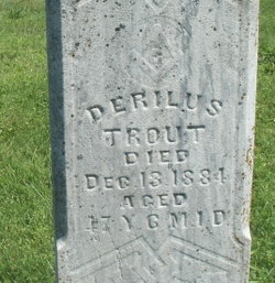 derilus trout 1837 1884 find a grave memorial