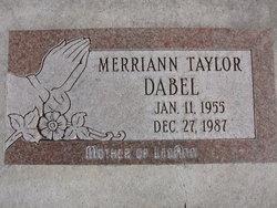 Merriann <I>Taylor</I> Dabel