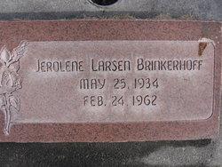 Jerolene Ann <I>Larsen</I> Brinkerhoff