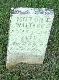 Milton E Walters