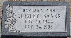 Barbara A. <I>Quigley</I> Banks