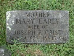 Mary <I>Early</I> Crist