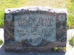 Merlene Evans <I>Smith</I> Lowell