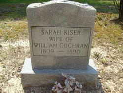 Sarah <I>Kiser</I> Cochran