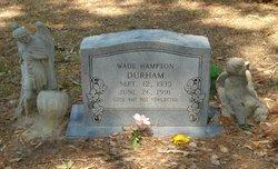 Wade Hampton Durham
