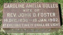 Caroline Amelia <I>Bolles</I> Foster