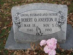 Robert O Anerton, II