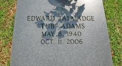 """Edward Talmadge """"Tub"""" Adams"""
