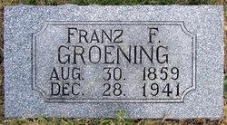 "Franz F ""Frank"" Groening"
