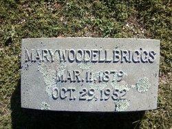 Mary <I>Woodell</I> Briggs