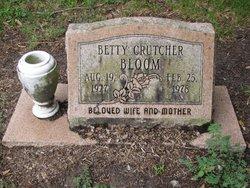 Betty <I>Crutcher</I> Bloom