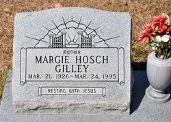 Margaret <I>Hosch</I> Gilley