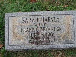 Sarah <I>Harvey</I> Bryant
