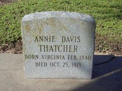Mrs Annie <I>Davis</I> Thatcher