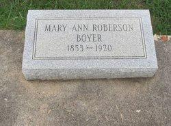 Mary Ann <I>Roberson</I> Boyer