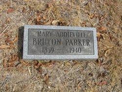 Mary Addieville <I>Bruton</I> Parker