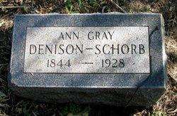 Ann <I>Gray</I> Denison-Schorb