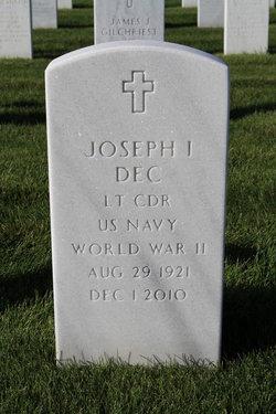 """Joseph I. """"Joe"""" Dec"""