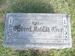 Margaret Matilda <I>Hilton</I> Troy