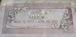 Irving M Farrow