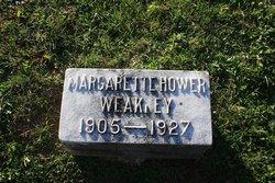 Margarette <I>Hower</I> Weakley