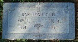 Dan Trahey, III
