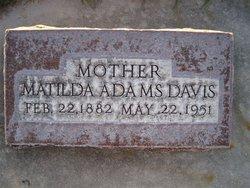 """Matilda """"Tillie"""" <I>Adams</I> Davis"""