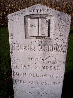 Helena A <I>Brown</I> Noble