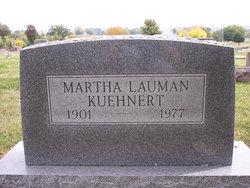 Martha <I>Lauman</I> Kuehnert