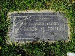 Ruben M Griego