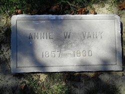 Annie W. <I>white</I> Vany