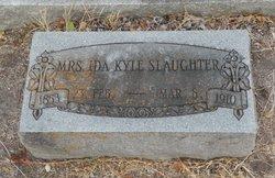 Mrs Ida <I>Kyle</I> Slaughter