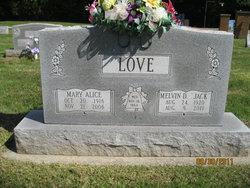 "Melvin D ""Jack"" Love"