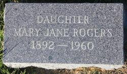 Mary Jane <I>Kent</I> Rogers