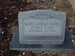 Mary <I>Golden</I> Howe