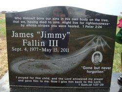 """James Edwin """"Jimmy"""" Fallin, III"""