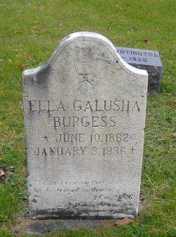 Ella <I>Galusha</I> Burgess