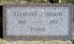 "Raymond J ""Ray"" Hixson"