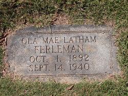 Ola Mae <I>Latham</I> Ferleman