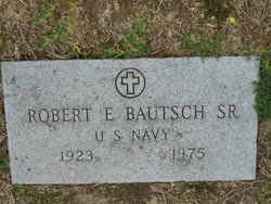 """Robert Edwin """"Bob"""" Bautsch"""
