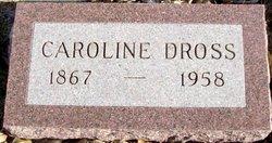 """Caroline """"Carrie"""" <I>Speer</I> Dross"""