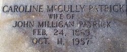 Caroline <I>McCully</I> Patrick