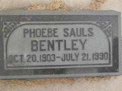 Phoebe <I>Sauls</I> Bentley