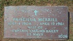 Priscilla <I>Merrill</I> Bailey